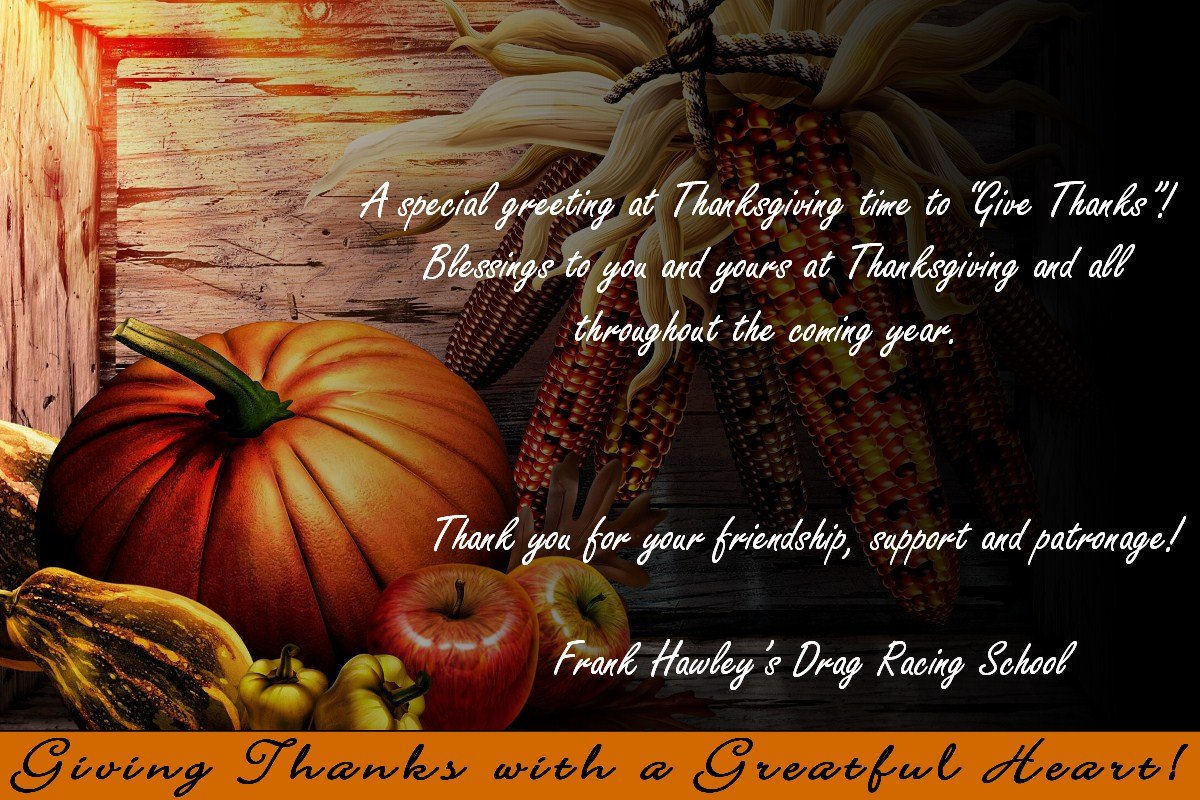 Happy thanksgiving from frank hawleys drag racing school fhdrs thanksgiving message 2012 kristyandbryce Images